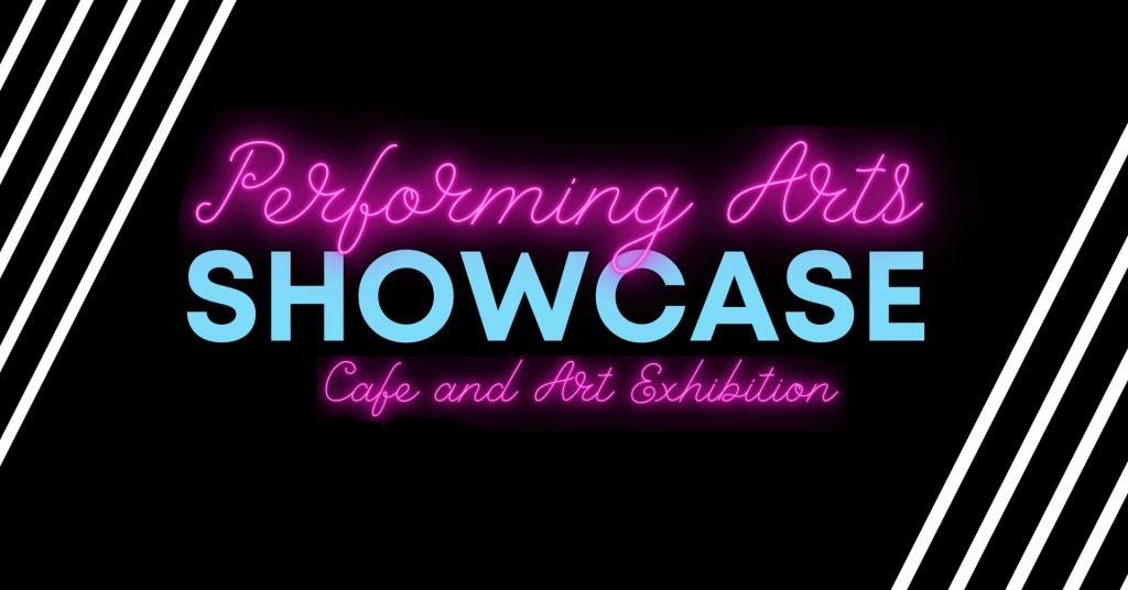 Performing Arts Showcase | Arts Festival 2020